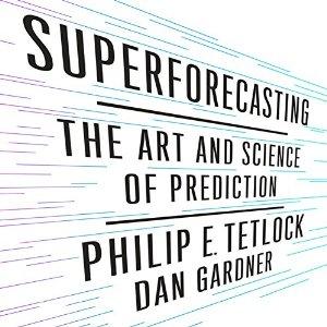 superforecasting-tetlock-gardner