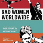 Rad Women Worldwide, An Anthology