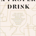 A Proper Drink, Anyone?